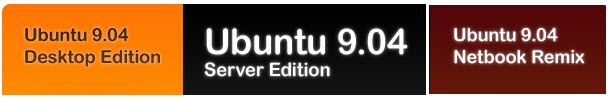 Ubuntu 9.04 Desktop Edition, Server Edition, Netbook Remix