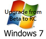 Upgrade from Windows 7 beta to RC build
