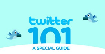 twitter 101 - a special guide