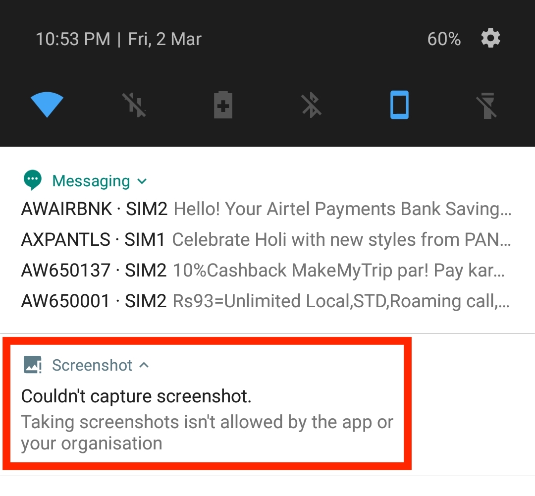 Taking screenshots isn't allowed by the app or your organisation