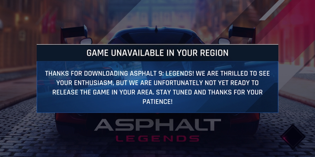 game unavailable in your region asphalt 9