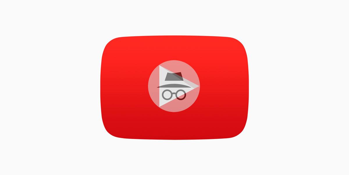 youtube app incognito
